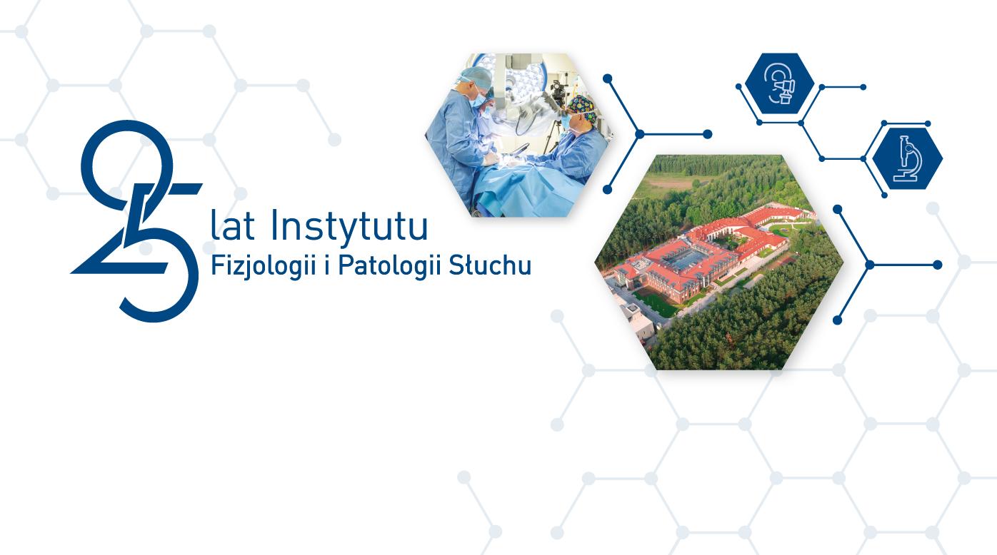 25 lat Instytutu Fizjologii i Patologii Słuchu – jak zmieniała się polska otolaryngologia
